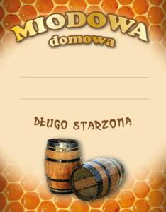 Etykieta MIODOWA DOMOWA DŁUGO STARZONA - 2842064469