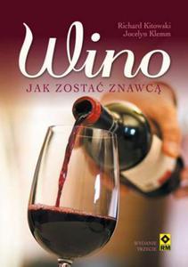 Wino. Jak zostać znawcą. - 2842064590