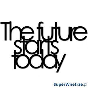 Napis na ścianę DekoSign THE FUTURE STARTS TODAY czarny - 2825980952
