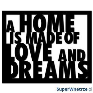 Napis 3D na ścianę DekoSign A HOME IS MADE OF LOVE AND DREAMS czarny - 2825979782
