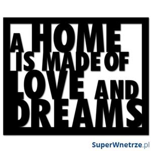 Napis na ścianę DekoSign A HOME IS MADE OF LOVE AND DREAMS czarny - 2825979782