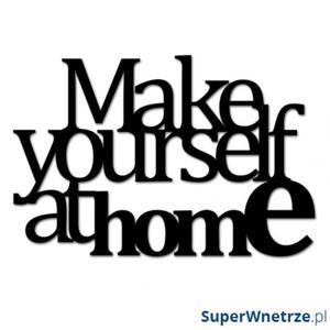 Napis dekoracyjny MAKE YOURSELF AT HOME czarny - 2825981496