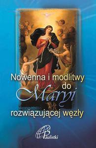 Nowenna i modlitwy do Maryi rozwiązującej węzły - 2858131933