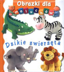 Dzikie zwierzęta. Obrazki dla maluchów - 2847900942