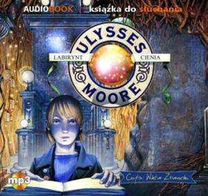Ulysses Moore. Tom 9. Labirynt cienia. Książka audio CD MP3 - 2847901088