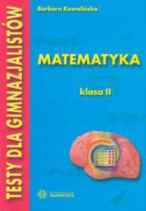 Testy dla gimnazjalistów Matematyka klasa 2 - 2833194931