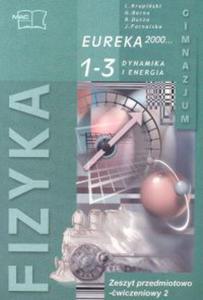 Fizyka eureka 2000 1-3 cz.2 gimnazjum Zeszyt przedmiotowo-ćwiczeniowy - 2833194836