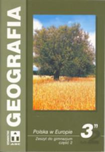 Geografia. Klasa 3, gimnazjum, część 2. Zeszyt ucznia (ABC) - 2833194870