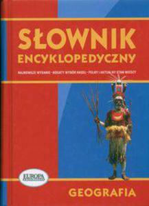 Słownik encyklopedyczny Geografia - 2833195063
