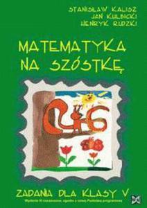 Matematyka na szóstkę 5 zadania - 2845563846