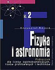 Fizyka i astronomia Podręcznik do klasy 2 liceów ogólnokształcących, liceów profilowanych i techników, część 2 Zakres podstawowy i rozszerzony - 2833194862