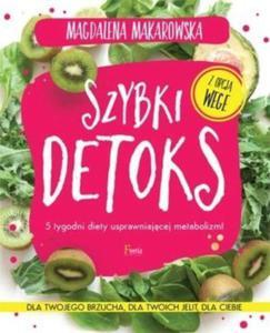 Szybki detoks 5 tygodni diety usprawniającej metabolizm! - 2847756036