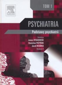 Psychiatria tom 1 podstawy psychiatrii - 2824383947