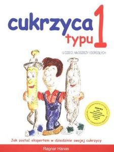Cukrzyca typu 1 u dzieci młodzieży i dorosłych - 2895321750