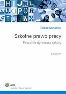 Szkolne prawo pracy Poradnik dyrektora szko - 2824385203