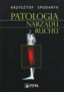 Patologia narządu ruchu - 2824383015