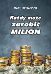 Każdy może zarobić milion - 2824388537