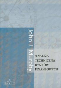 Analiza techniczna rynków finansowych (op. miękka) - 2829728168