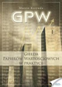 GPW I - Giełda Papierów Wartościowych w praktyce - ebook - 2829729454