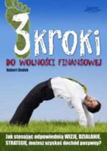 3 kroki do wolności finansowej - ebook - 2829729471