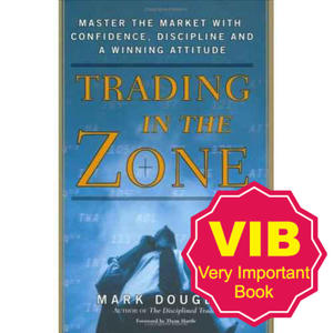 Trading in the Zone: Master the Market with Confidence, Discipline and a Winning Attitude - 2829728382