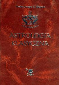 Astrologia klasyczna Tom I, Wprowadzenie do astrologii - Hrabia - 2822816413