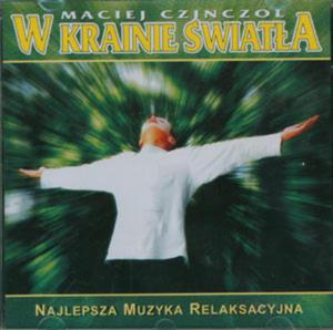 W krainie Światła, Maciej Czinczol - 2822816515