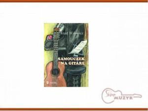 Samouczek na gitarę, Józef Wdowicz - 2832618187
