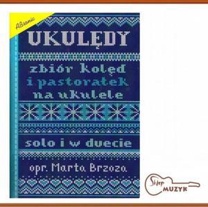 Ukulędy - Kolędy na ukulele solo lub w duecie - 2844191761