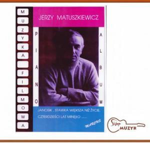Muzyka Flimowa Jerzy Matuszkiewicz - 2847613715