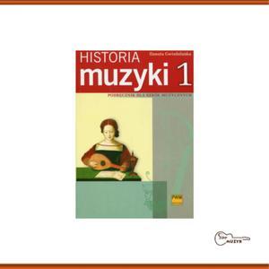 Historia muzyki cz. 1 Od antyku do opery barokowej, D. Gwizdalanka - 2832617203