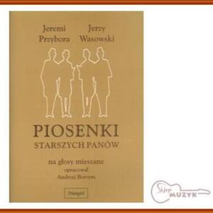 Piosenki Starszych Panów, A. Borzym - 2832617349