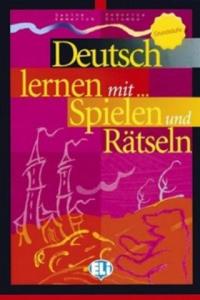 Deutsch lernen mit Spielen und Rätseln Grundstufe - 2858840051