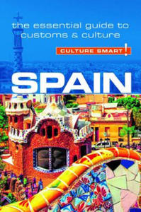 Spain - Culture Smart! The Essential Guide to Customs & Culture - 2868077400