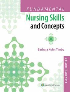 Fundamental Nursing Skills and Concepts - 2902967734