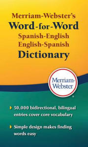 Merriam Webster's Word-for-Word Spanish-English Dictionary - 2842745165