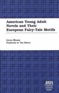 American Young Adult Novels and Their European Fairy-Tale Motifs - 2854464745