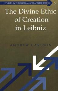 Divine Ethic of Creation in Leibniz - 2854466888