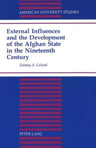 External Influences and the Development of the Afghan State - 2854467678