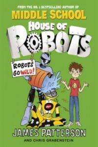 House of Robots: Robots Go Wild! - 2854455167