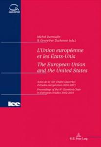 L'Union Europeenne et les Etats-unis the European Union and the United States - 2854470185