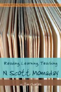 Reading, Learning, Teaching N. Scott Momaday - 2854472318