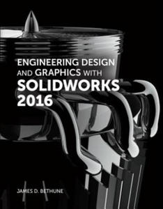 Engineering Design and Graphics with SolidWorks 2016 - 2840797682
