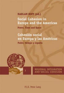 Social Cohesion in Europe and the Americas Cohesion Social En Europa Y Las Americas - 2854473258