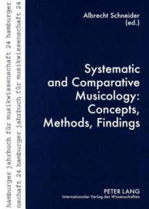 Systematic and Comparative Musicology: Concepts, Methods, Findings - 2854473727