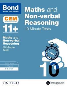 Bond 11+: Maths & Non-Verbal Reasoning: CEM 10 Minute Tests - 2847571882