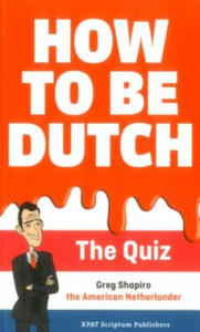 How to Be Dutch - 2854512449