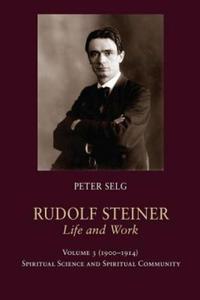 RUIDOLF STEINER LIFE AND WORK VOL 3 - 2854476450