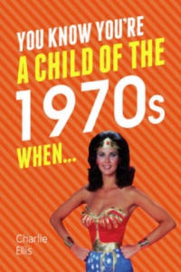 You Know You're a Child of the 1970s When... - 2854476494