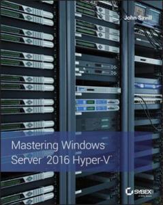 Mastering Windows Server 2016 Hyper-V - 2844387765